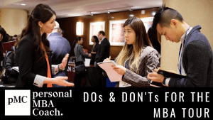 10 Dos and Don'ts for The MBA Tour